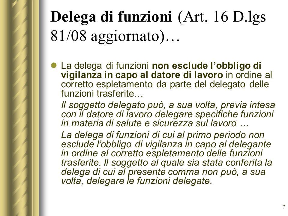 Delega di funzioni (Art. 16 D.lgs 81/08 aggiornato)…