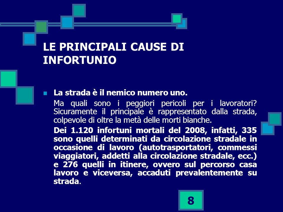 LE PRINCIPALI CAUSE DI INFORTUNIO