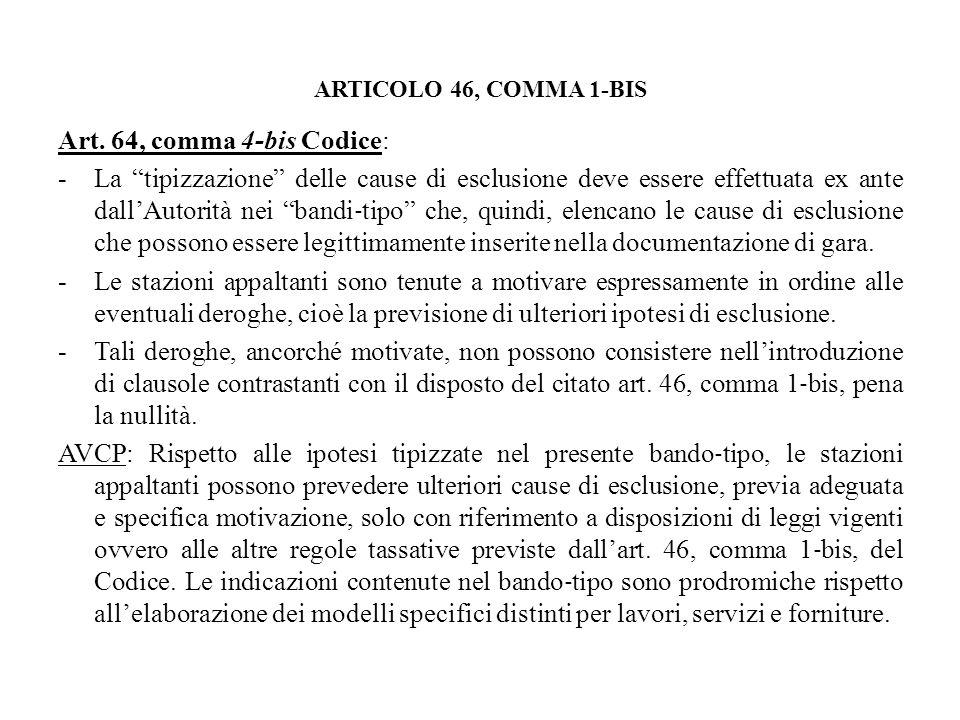 ARTICOLO 46, COMMA 1-BIS Art. 64, comma 4-bis Codice: