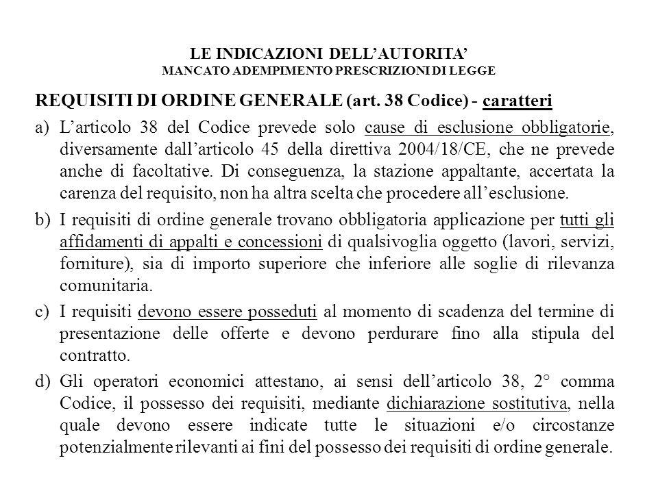 REQUISITI DI ORDINE GENERALE (art. 38 Codice) - caratteri