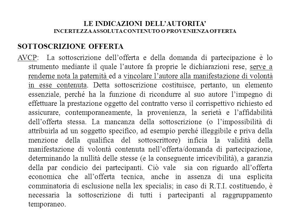 LE INDICAZIONI DELL'AUTORITA' INCERTEZZA ASSOLUTA CONTENUTO O PROVENIENZA OFFERTA