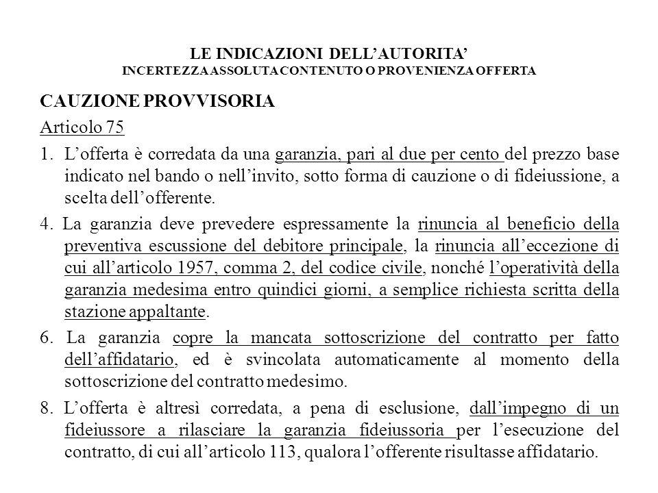 CAUZIONE PROVVISORIA Articolo 75