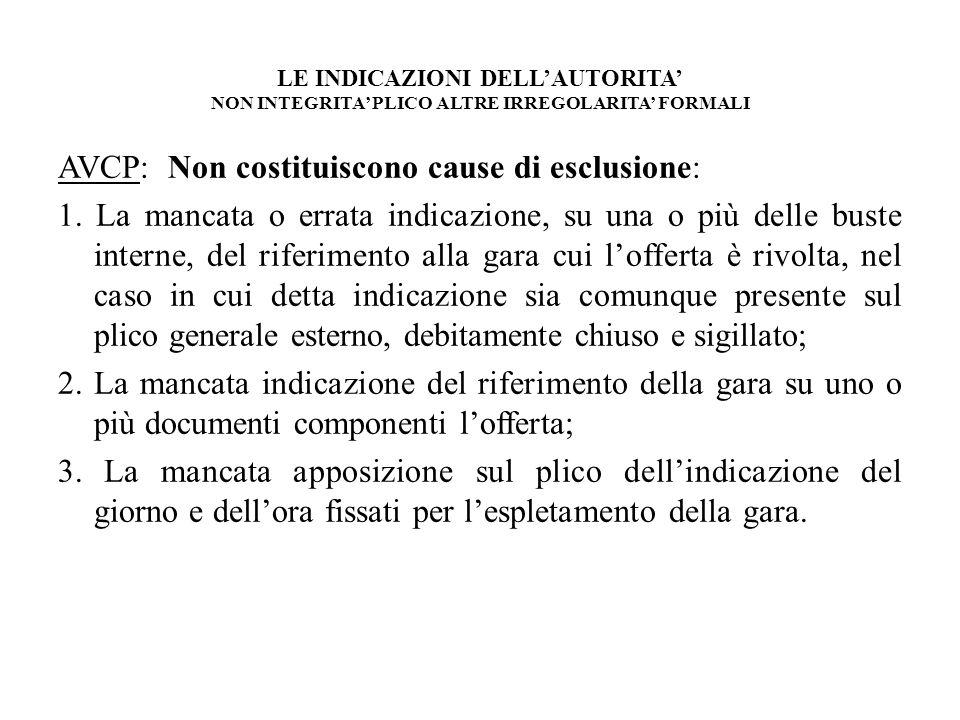 LE INDICAZIONI DELL'AUTORITA' NON INTEGRITA' PLICO ALTRE IRREGOLARITA' FORMALI
