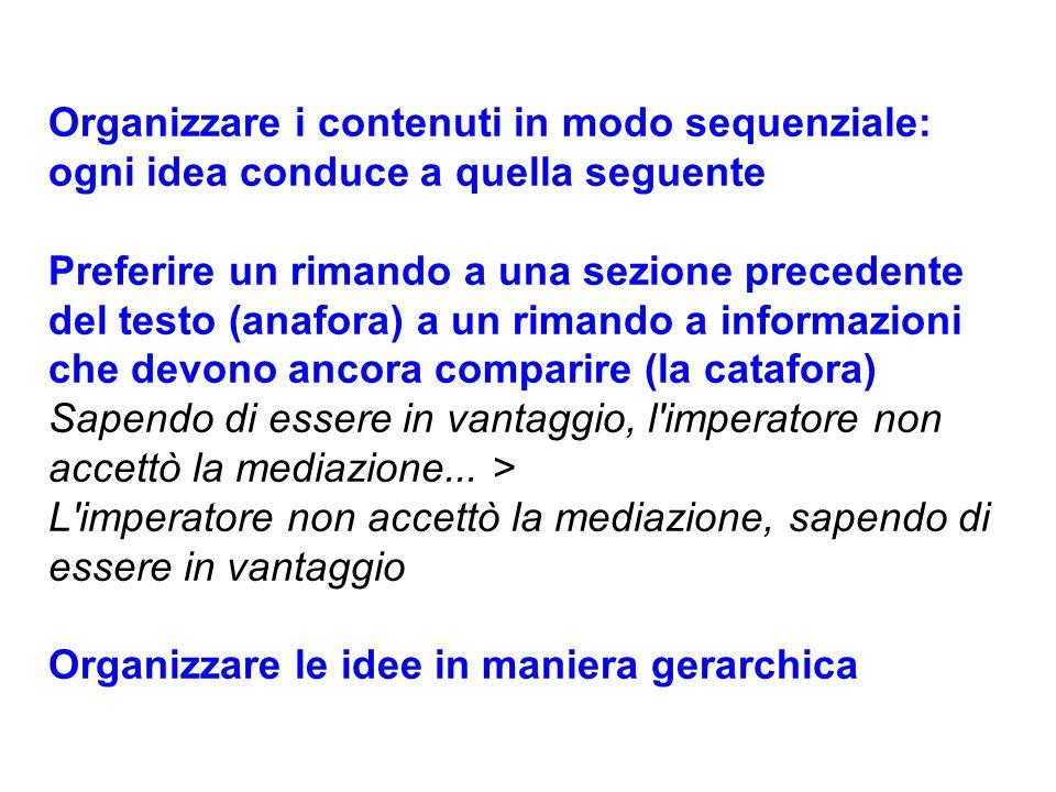 Organizzare i contenuti in modo sequenziale: ogni idea conduce a quella seguente