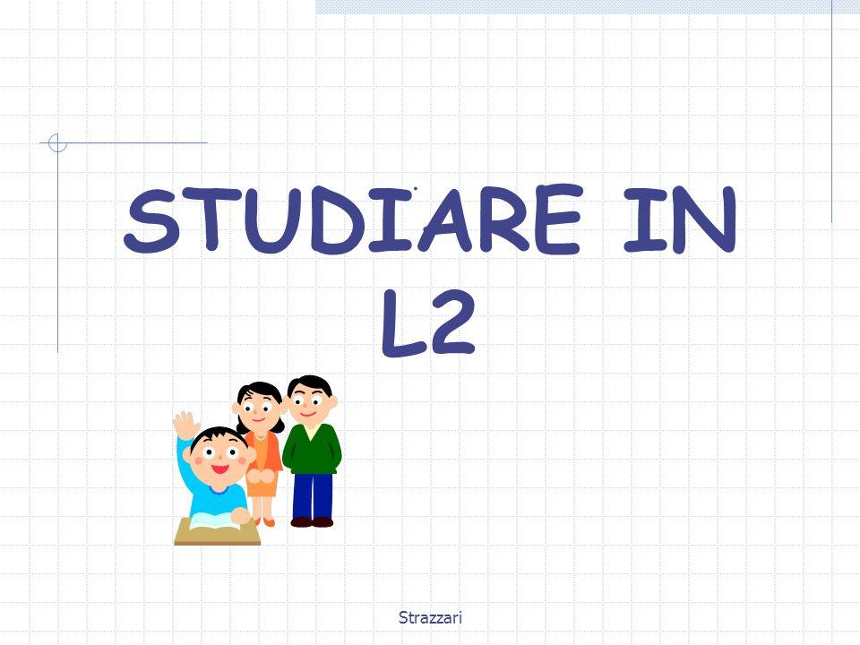 . STUDIARE IN L2 Strazzari