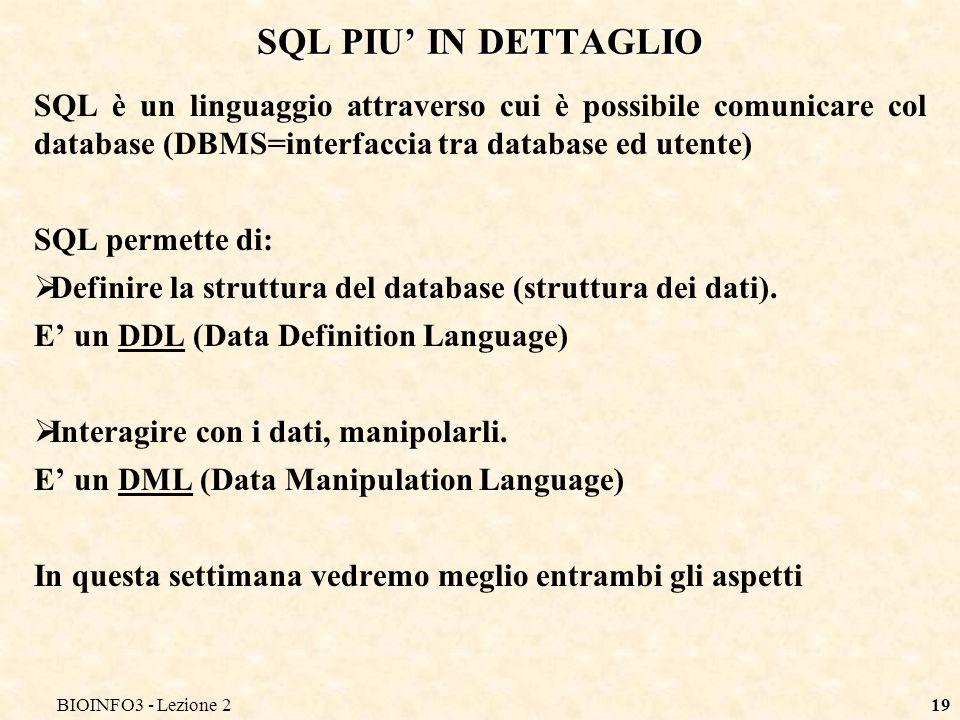 BIOINFO3 - Lezione2 SQL PIU' IN DETTAGLIO.