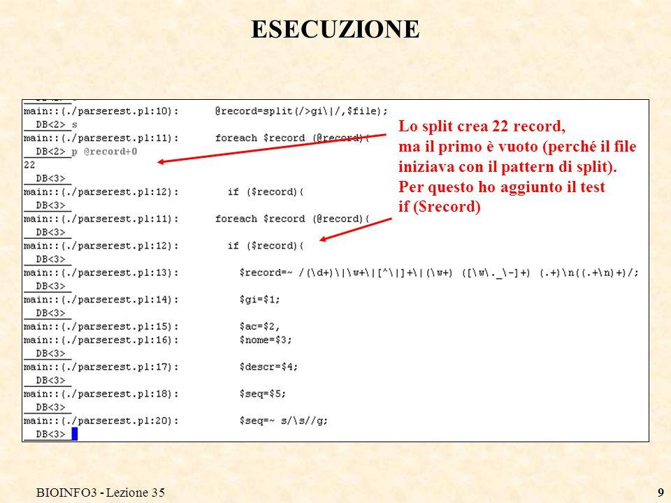ESECUZIONE Lo split crea 22 record,