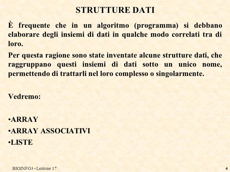 BIOINFO3 - Lezione 17 STRUTTURE DATI.