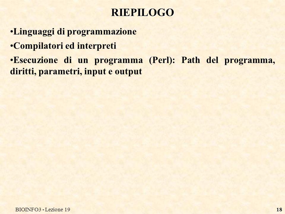 RIEPILOGO Linguaggi di programmazione Compilatori ed interpreti