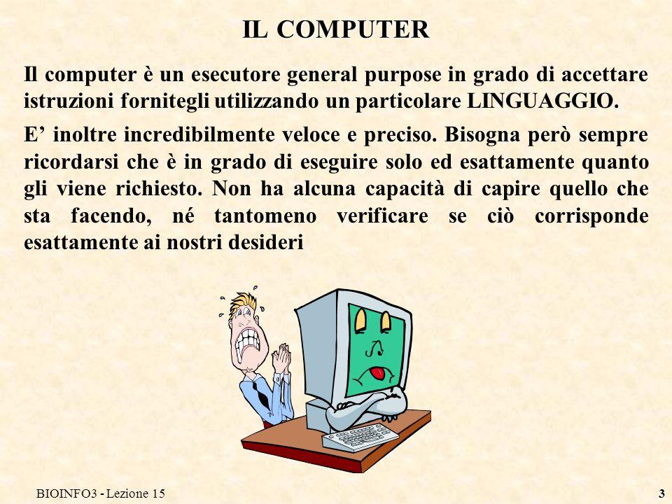 BIOINFO3 - Lezione 15 IL COMPUTER.