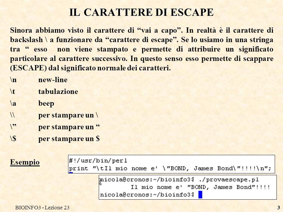 BIOINFO3 - Lezione 23 IL CARATTERE DI ESCAPE.