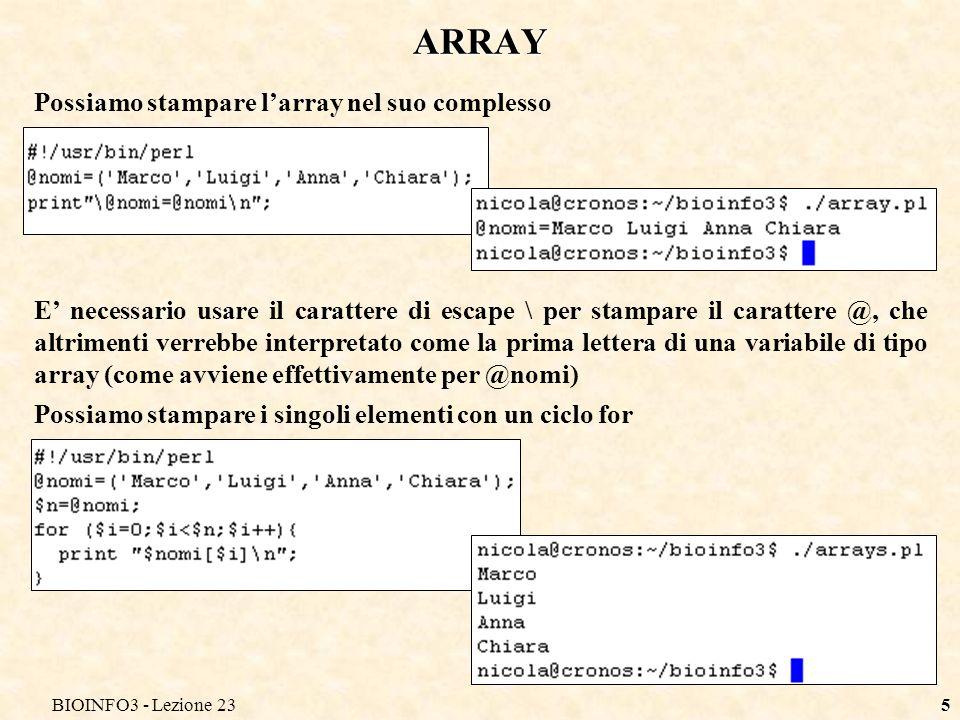 ARRAY Possiamo stampare l'array nel suo complesso
