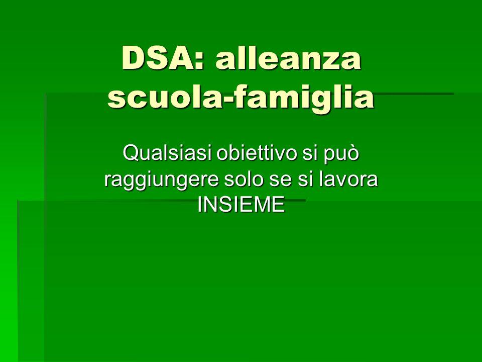 DSA: alleanza scuola-famiglia