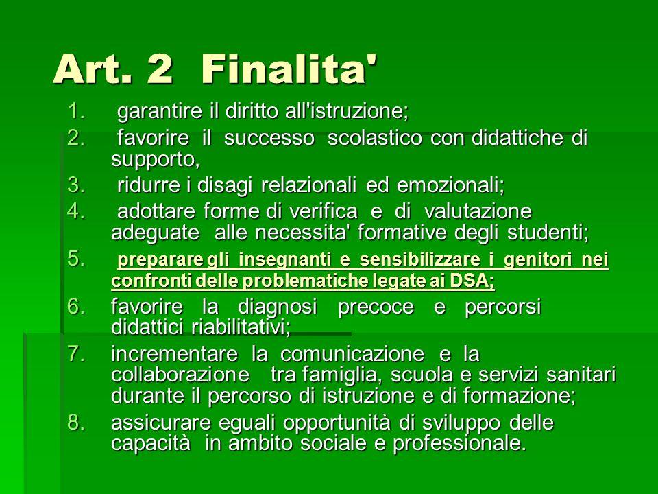 Art. 2 Finalita garantire il diritto all istruzione;