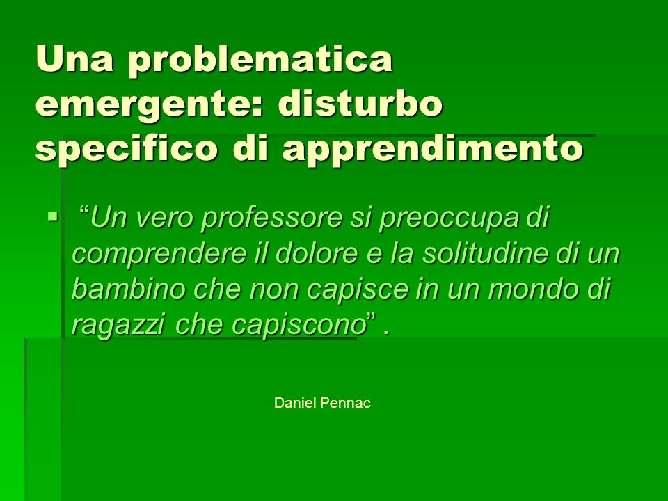 Una problematica emergente: disturbo specifico di apprendimento