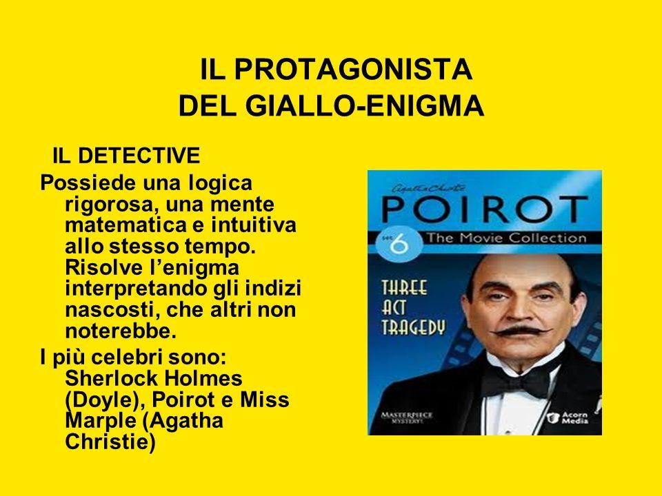 IL PROTAGONISTA DEL GIALLO-ENIGMA