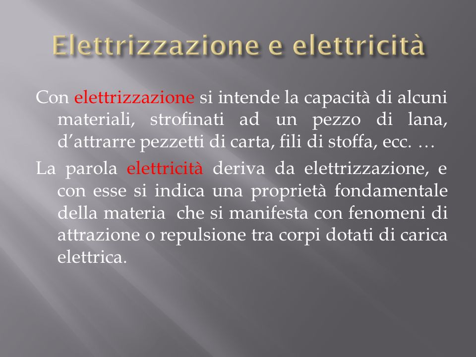 Elettrizzazione e elettricità