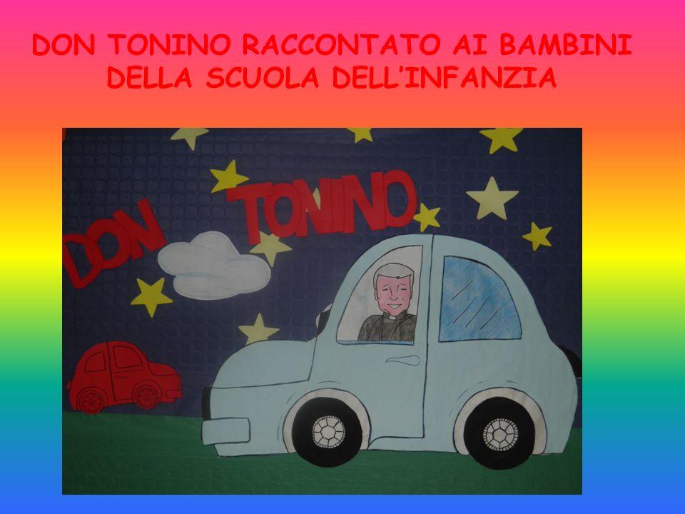 DON TONINO RACCONTATO AI BAMBINI DELLA SCUOLA DELL'INFANZIA