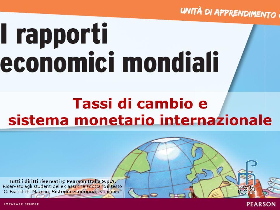 Tassi di cambio e sistema monetario internazionale