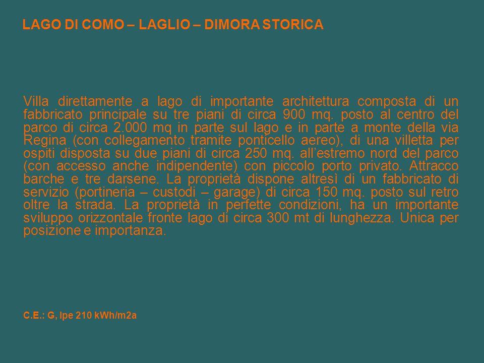 C.E.: G, Ipe 210 kWh/m2a LAGO DI COMO – LAGLIO – DIMORA STORICA