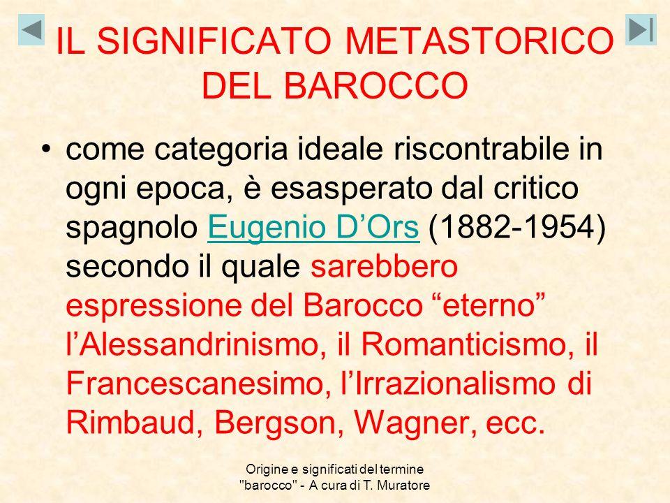 IL SIGNIFICATO METASTORICO DEL BAROCCO