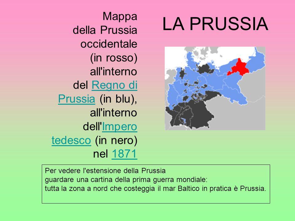 LA PRUSSIA Mappa della Prussia occidentale (in rosso) all interno