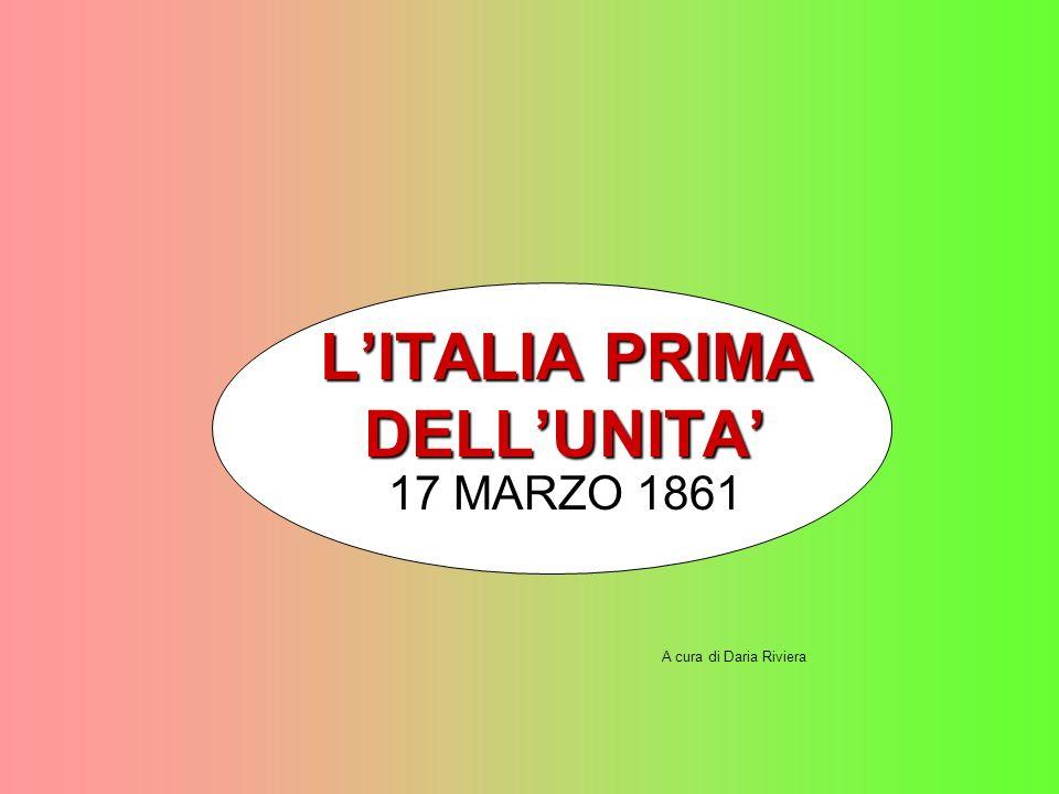 L'ITALIA PRIMA DELL'UNITA'