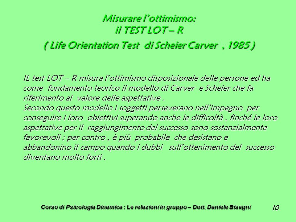 Misurare l'ottimismo: il TEST LOT – R ( Life Orientation Test di Scheier Carver , 1985 )