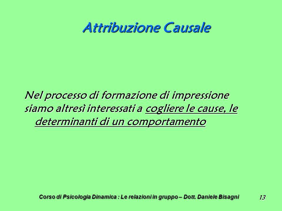 Attribuzione Causale Nel processo di formazione di impressione