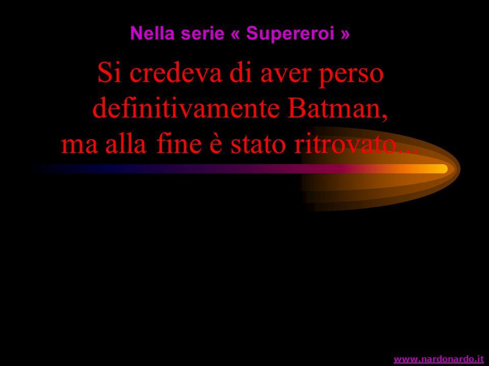 Nella serie « Supereroi »