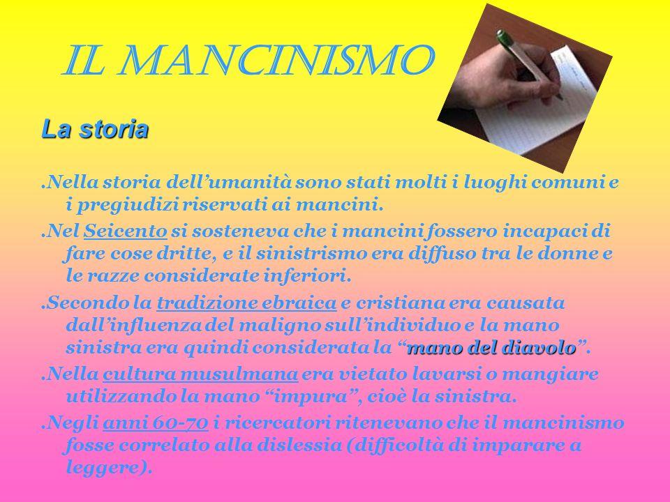 IL MANCINISMO La storia