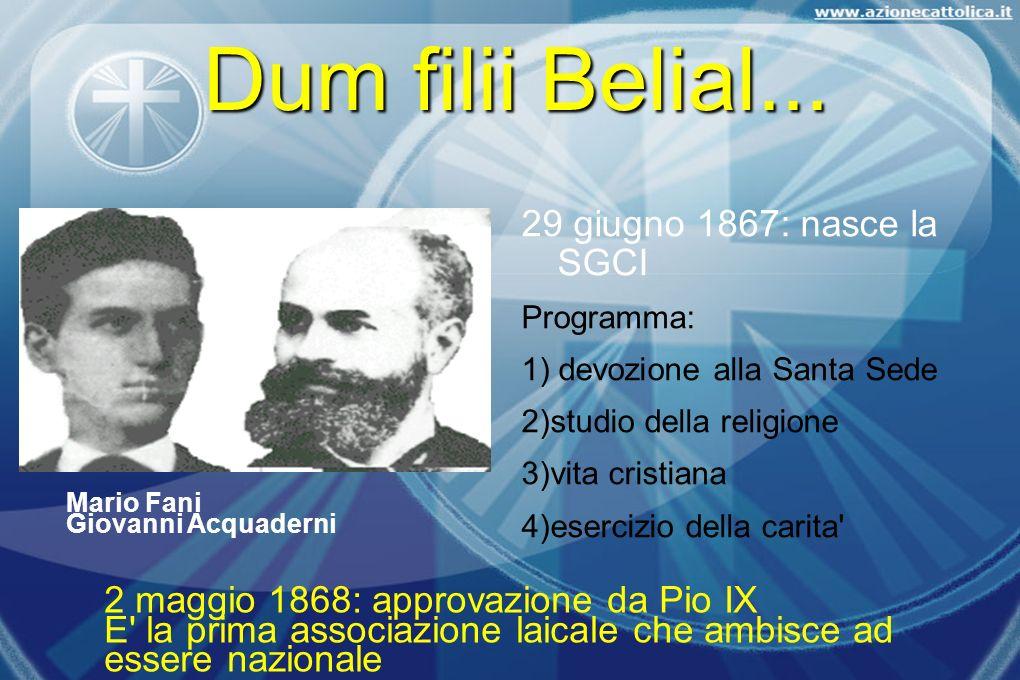 Dum filii Belial... 29 giugno 1867: nasce la SGCI