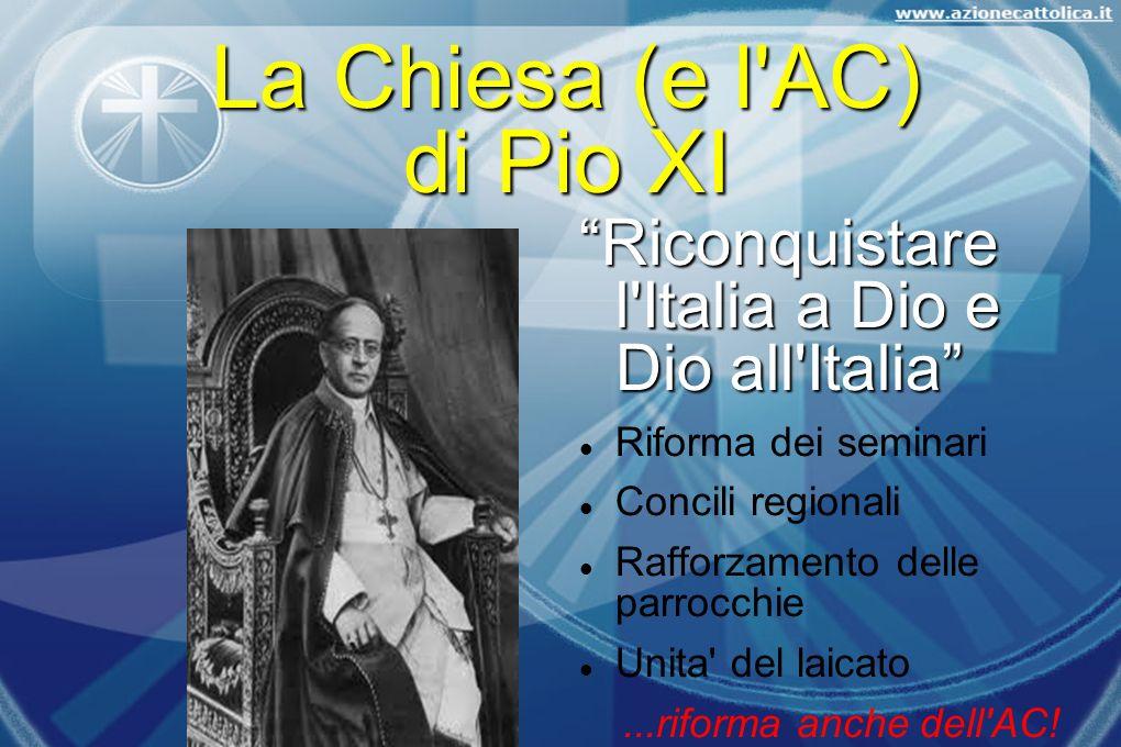La Chiesa (e l AC) di Pio XI