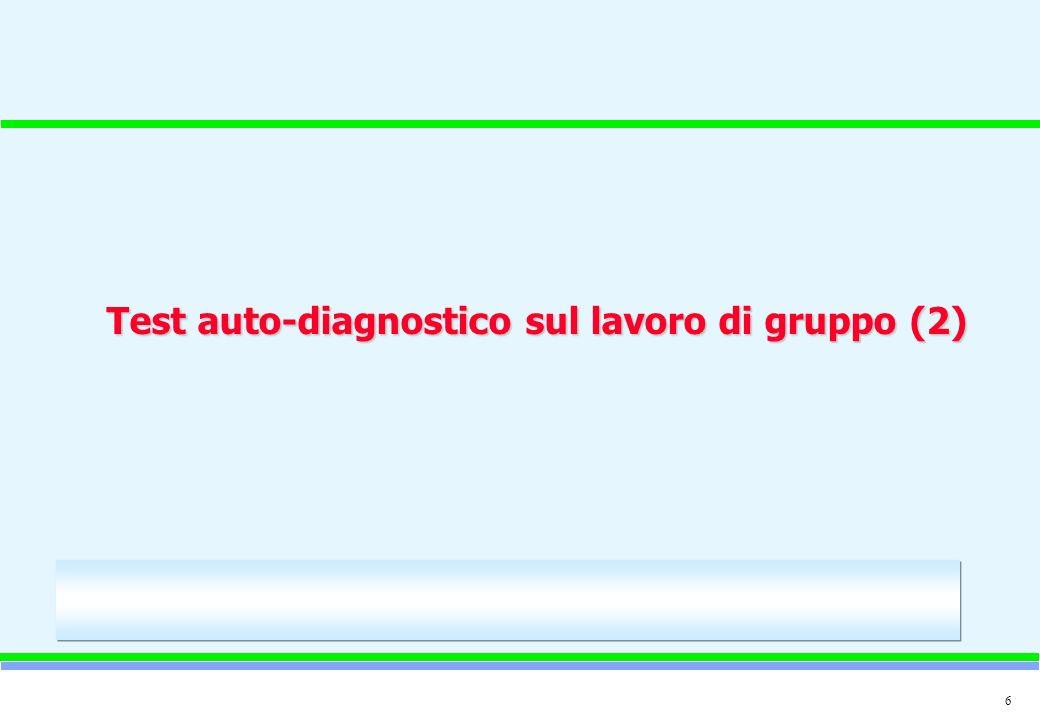 Test auto-diagnostico sul lavoro di gruppo (2)