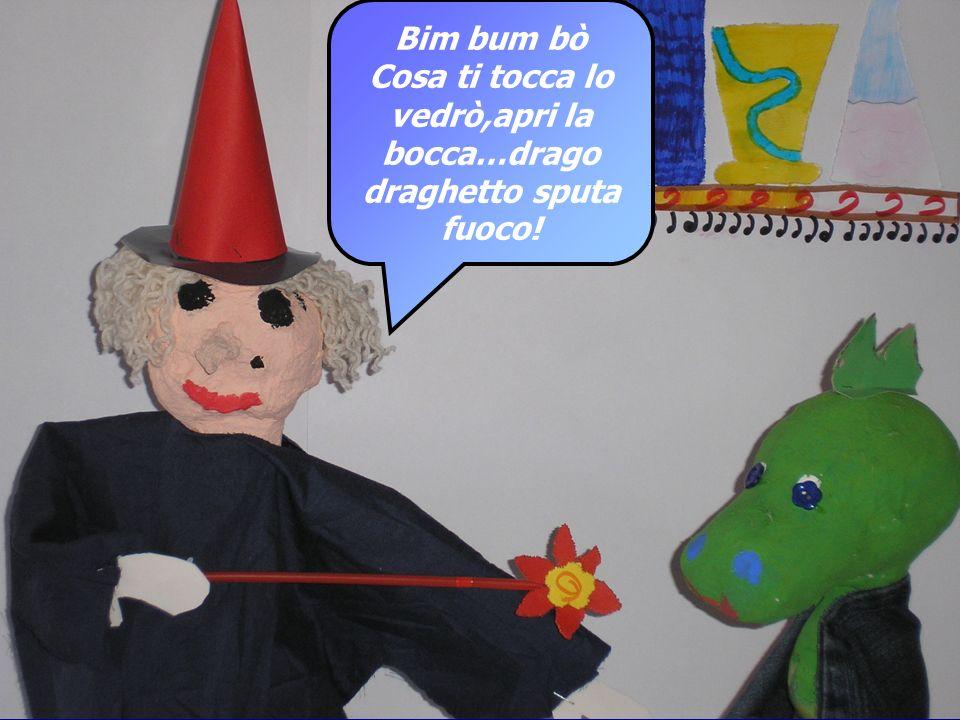 Cosa ti tocca lo vedrò,apri la bocca…drago draghetto sputa fuoco!
