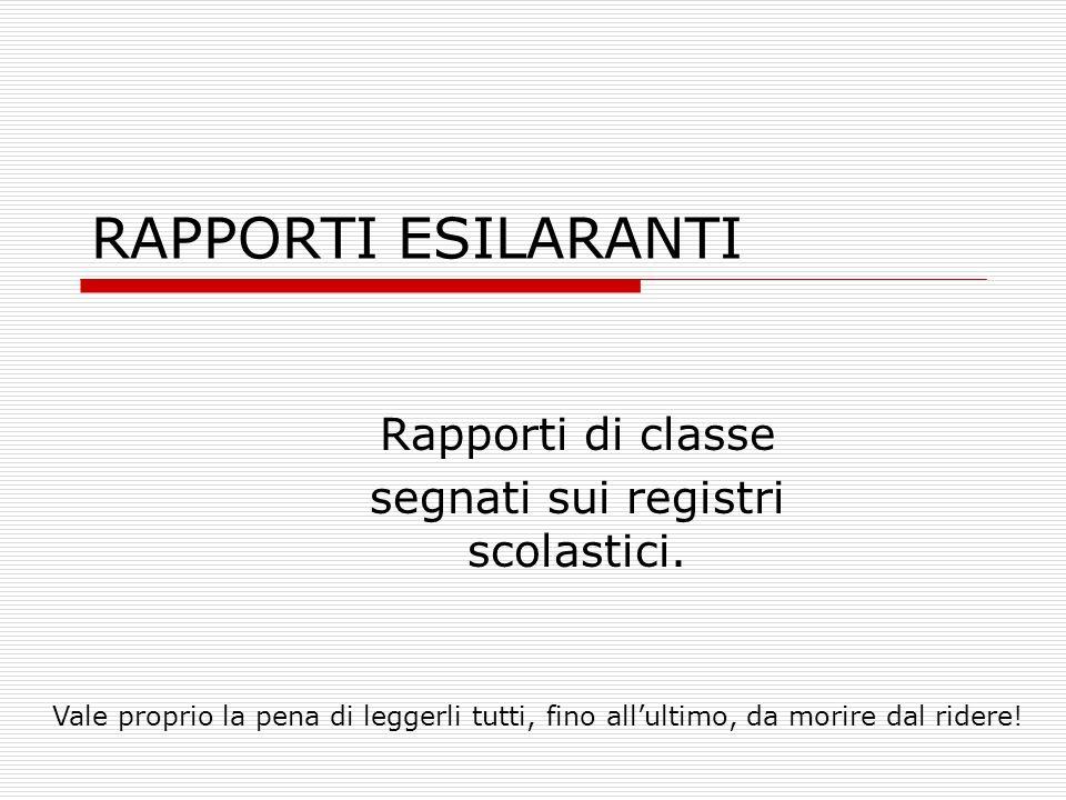 Rapporti di classe segnati sui registri scolastici.