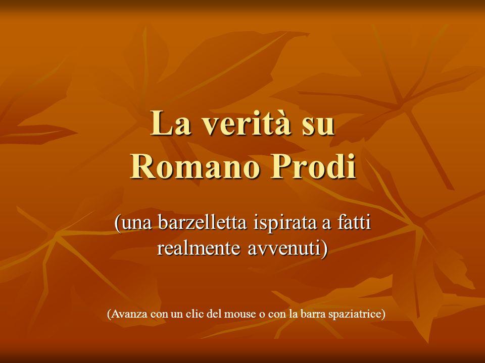 La verità su Romano Prodi
