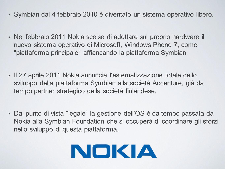 Symbian dal 4 febbraio 2010 è diventato un sistema operativo libero.
