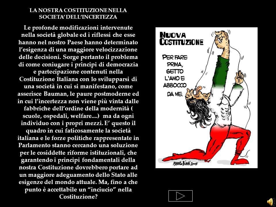 LA NOSTRA COSTITUZIONE NELLA SOCIETA' DELL'INCERTEZZA