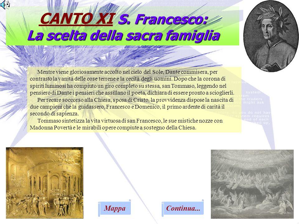 CANTO XI S. Francesco: La scelta della sacra famiglia