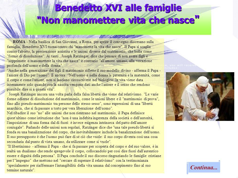 Benedetto XVI alle famiglie Non manomettere vita che nasce