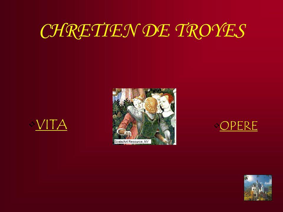 CHRETIEN DE TROYES VITA OPERE