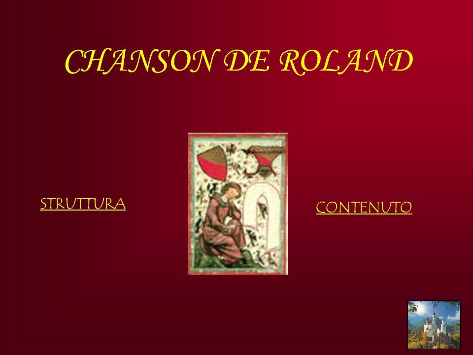 CHANSON DE ROLAND STRUTTURA CONTENUTO