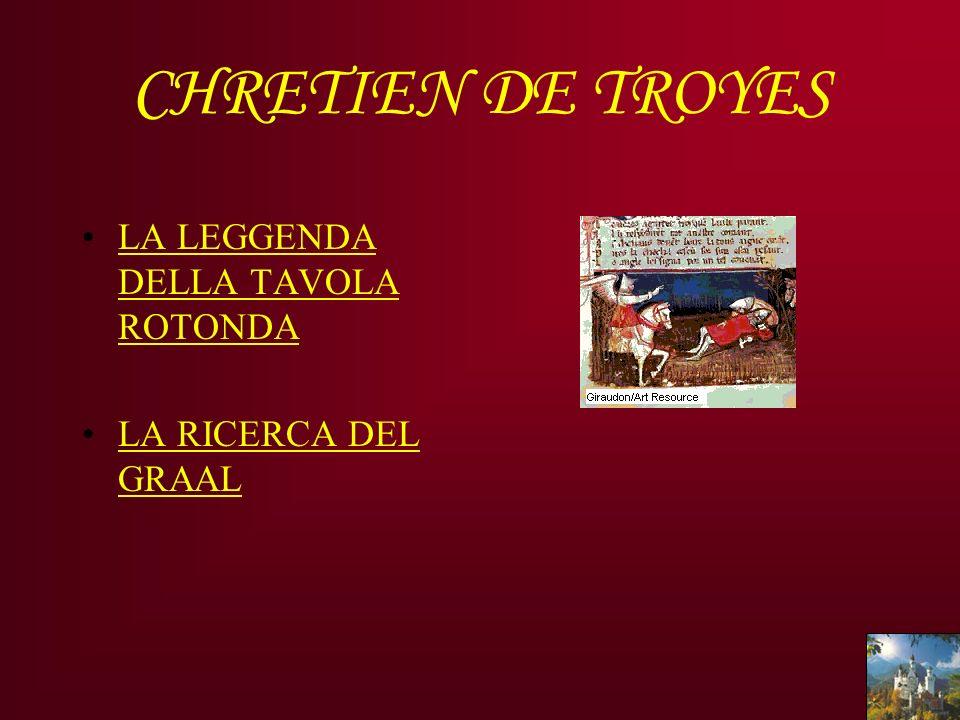 CHRETIEN DE TROYES LA LEGGENDA DELLA TAVOLA ROTONDA