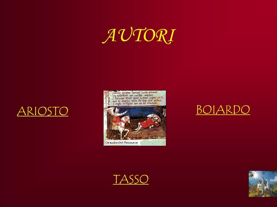 AUTORI ARIOSTO BOIARDO TASSO
