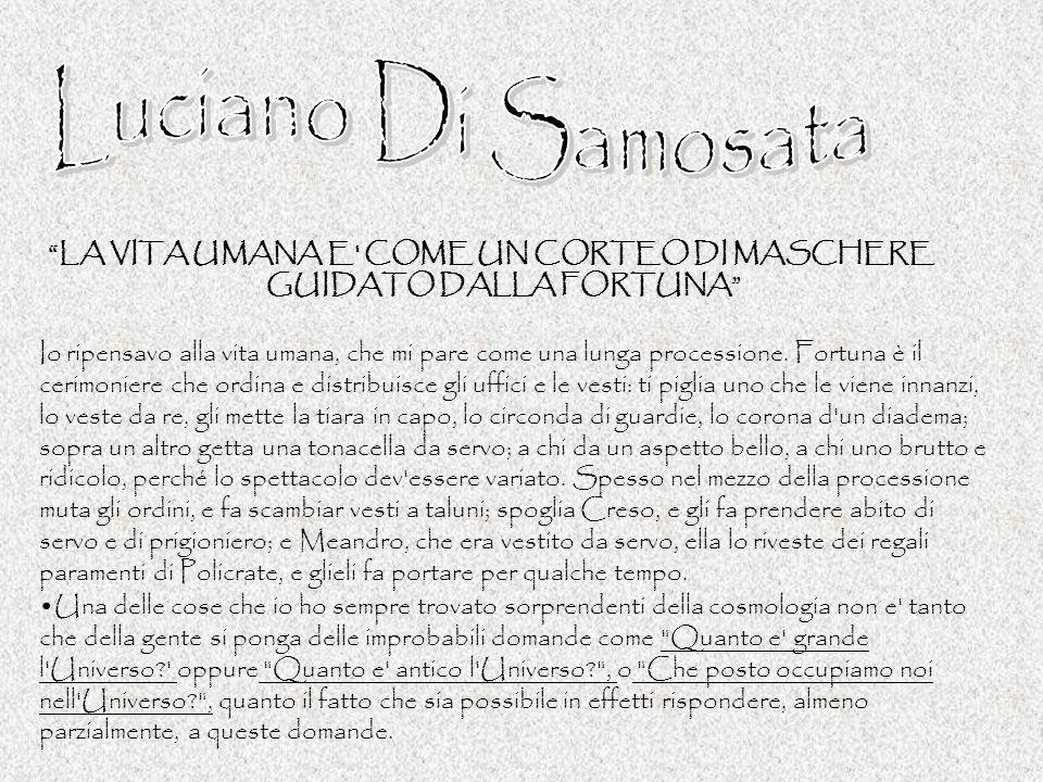 Luciano Di Samosata LA VITA UMANA E COME UN CORTEO DI MASCHERE