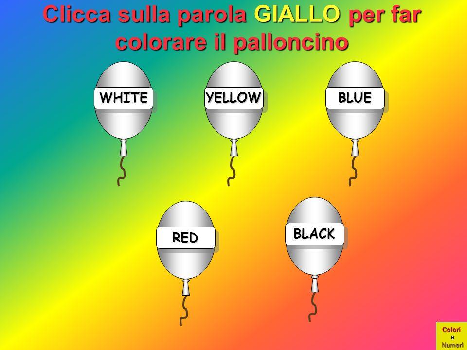 Clicca sulla parola GIALLO per far colorare il palloncino