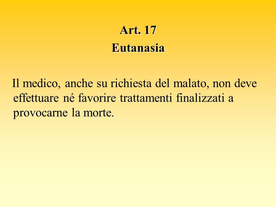 Art. 17 Eutanasia.