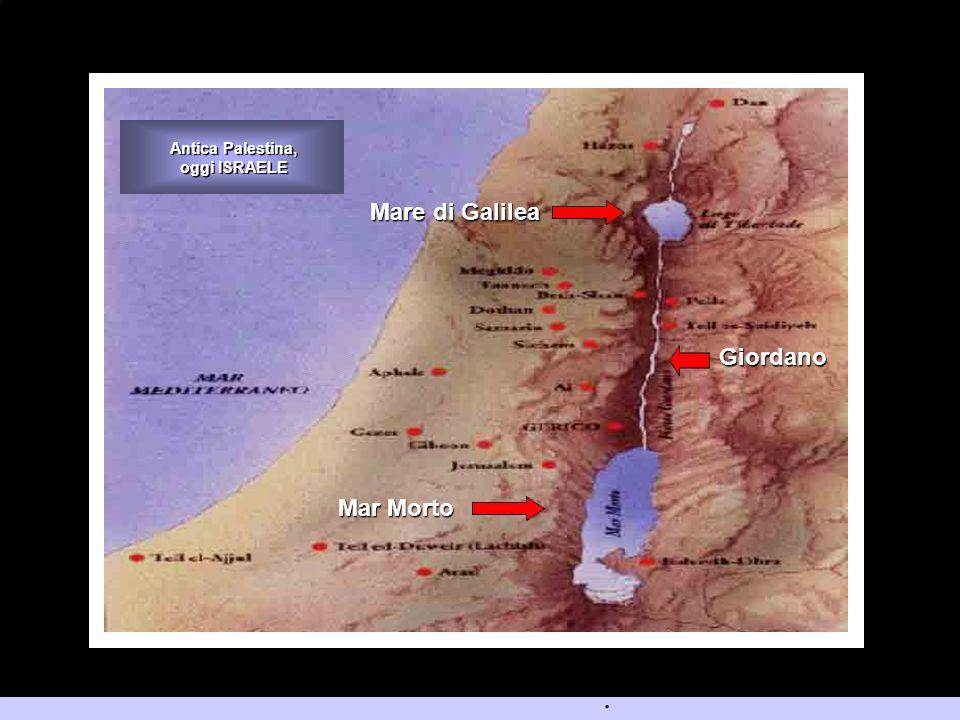 Antica Palestina, oggi ISRAELE