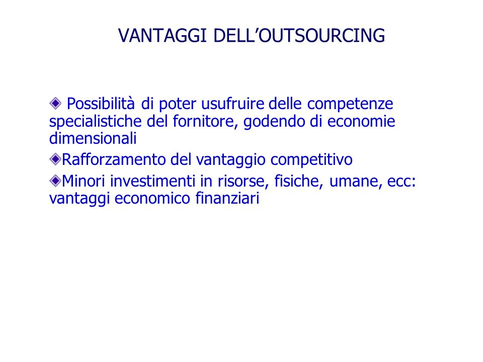 VANTAGGI DELL'OUTSOURCING